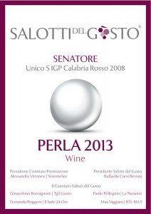 Unico Senatore - La Perla Salotti del Gusto 2013