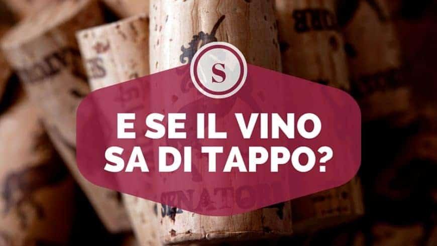 E se il vino sa di tappo?