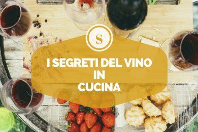 I segreti del vino…in cucina!